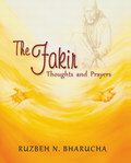 The Fakir: Thoughts and Prayers